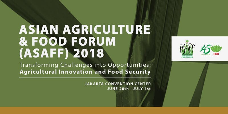 Asian Agriculture & Food Forum 2018