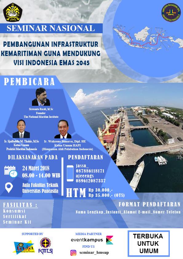 SEMINAR NASIONAL PEMBANGUNAN INFRASTRUKTUR KEMARITIMAN GUNA MENDUKUNG VISI INDONESIA EMAS 2045