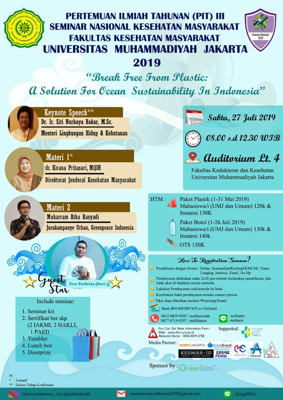 """Seminar Nasional Kesehatan Masyarakat - """"Break Free From Plastic: A Solution For Ocean Sustanability In Indonesia"""""""