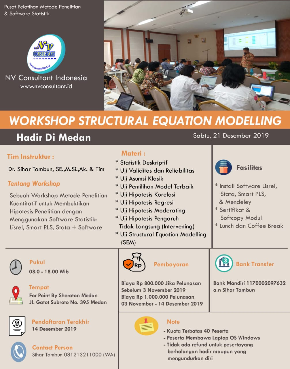 WORKSHOP STRUCTURAL EQUATION MODELLING - MEDAN