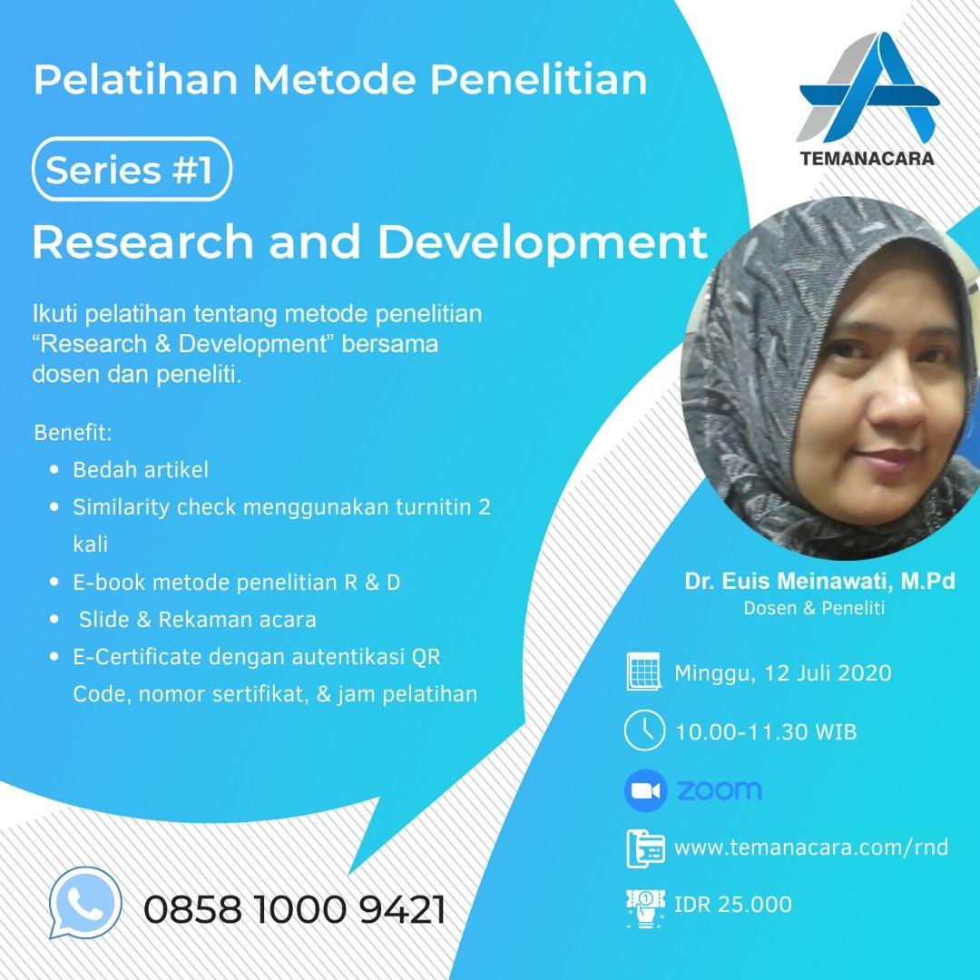 Pelatihan Metode Penelitian Series #1: Research and Development