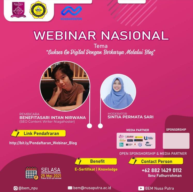 """Webinar Nasional dengan tema """" Sukses Go Digital Dengan Berkarya Melalui Blog"""""""